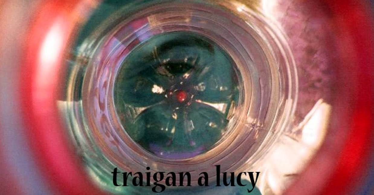 TRAIGAN A LUCY