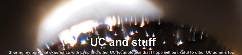 UC and stuff