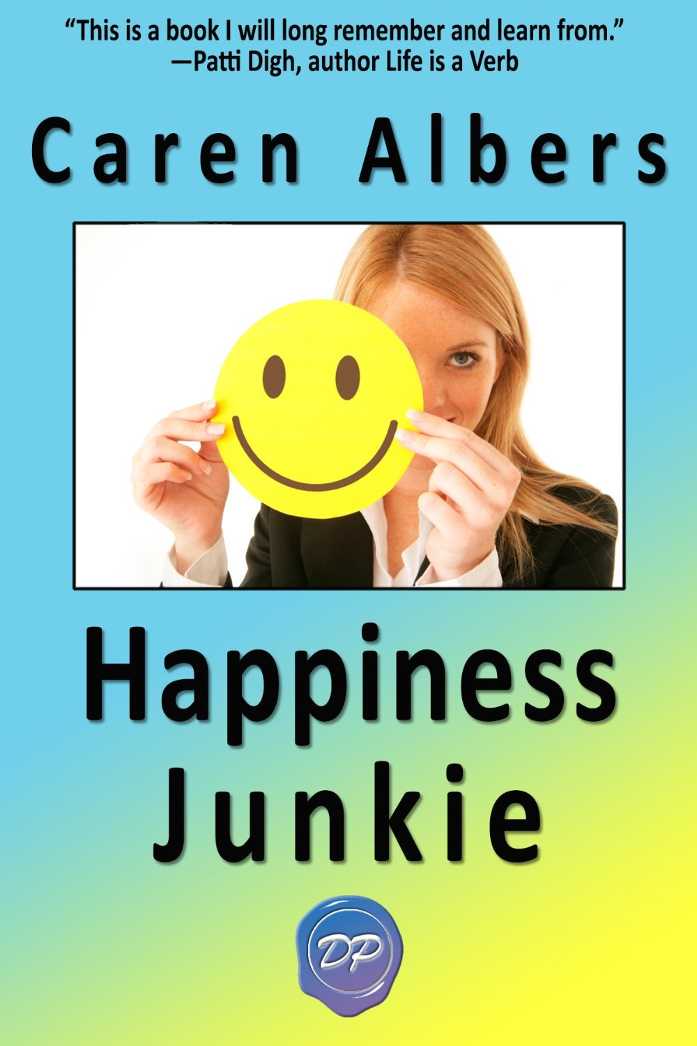 Happiness Junkie