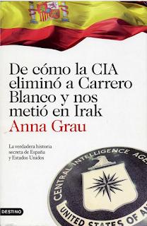 Portada del libro 'De cómo la CIA eliminó a Carrero Blanco y nos metió en Irak'