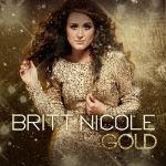 Britt Nicole – Gold 2012