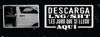 LNG/SHT - LES JURO QUE SÍ LLEGO [2015]