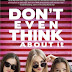 Review: Don't Even Think About It
