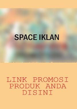 SPACE PROMOSI IKLAN ( GRATIS ! )