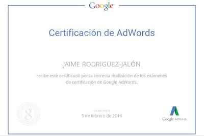 Este certificado en Google AdWords™ solo me dura hasta febrero ya que tendré que aprobar de nuevo el de AdWords Fundamentals que dentro de lo que cabe es el más sencillo. Os pongo el certificado que me ha dado Google AdWords™: