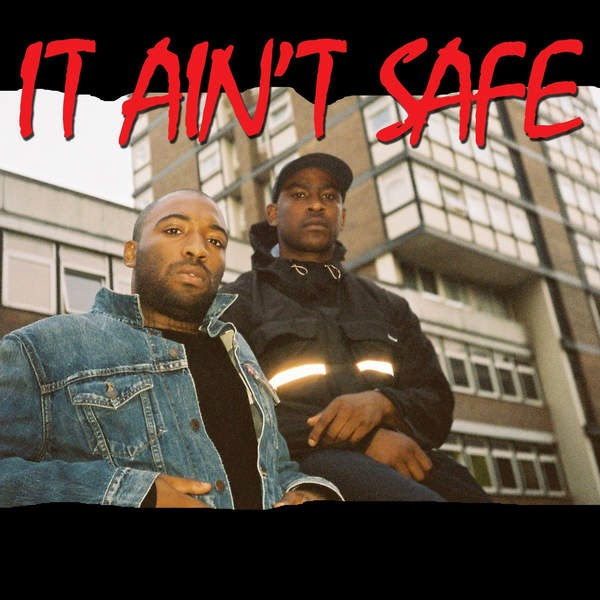 Skepta - It Ain't Safe (feat. Young Lord [aka ASAP Bari]) - Single Cover