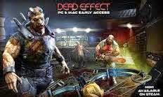 Free Download Game PC Dead Effect Full Version Terbaru
