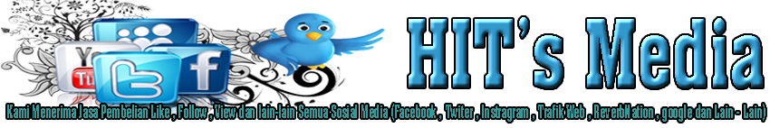 HIT's Media - Jasa Like,Follow,View Semua Sosial Media ,SEO,dan ADS