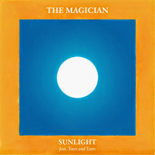 The Magician - Sunlight feat.Years & Years