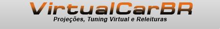 ..::VirtualCarBR::..::Montagens, projeções, tuning virtual e reeleituras::..