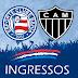 Bahia x Atlético-MG - Venda de ingressos com valores promocionais