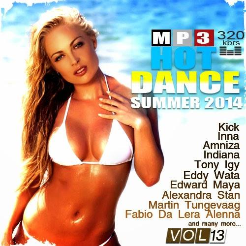 Download [Mp3]-[Hot New Album] เพลงแดนซ์รับหน้าร้อน VA-Hot Dance Summer Vol.13 (2014) CBR@320Kbps [Solidfiles] 4shared By Pleng-mun.com
