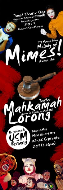 Teater Mahkamah Lorong dan Melody of Mimes! 27 &amp; 28 September 2011