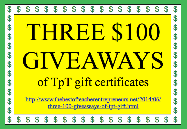 THREE $100 GIVEAWAYS of TpT Gift Certificates!