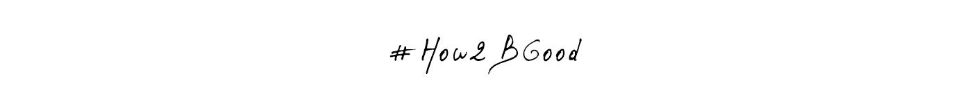成為更好的人—#How2BGood