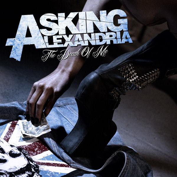 Asking Alexandria - The Death of Me (Single)(2013)