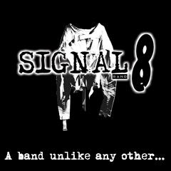 Signal 8 Band