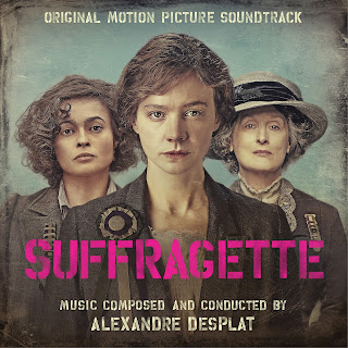 Suffragette Soundtrack by Alexandre Desplat