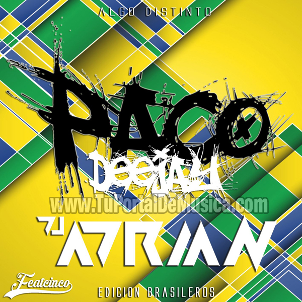 Paco Dj Ft. Dj Adrian Musica Do Brasil (2015)