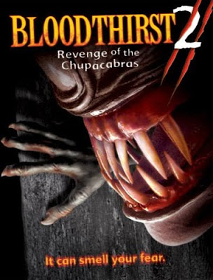 Ver Bloodthirst 2: Revenge of The Chupacabras (2005)