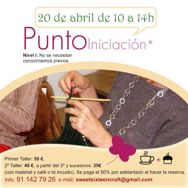 Taller monográfico Iniciación al Punto en Sweet sixteen craft store Madrid