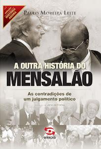 Leitura VI - A Outra História do Mensalão.