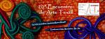 20° Encuentro de Arte Textil