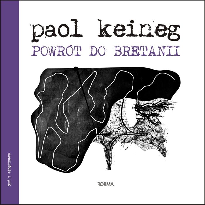"""Paol Keineg """"Powrót do bretanii"""""""