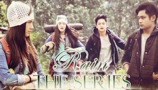 Rain The Series SCTV sinopsis 27