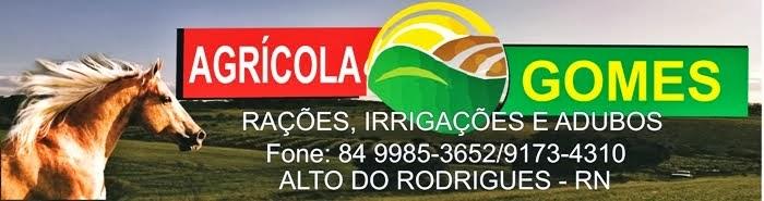 Agrícola Gomes (084) 9985 3652
