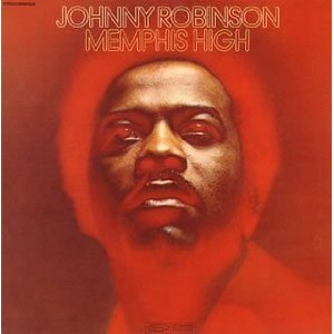 Johnny Robinson - Memphis High (Funk/Soul)
