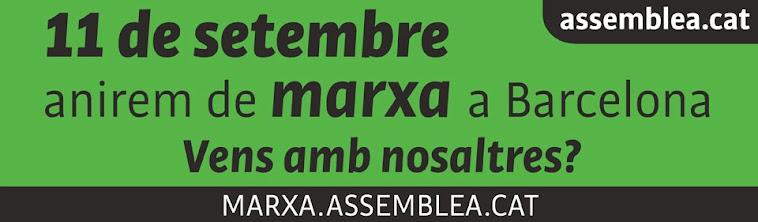 11 de setembre anem de MARXA a Barcelona