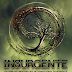 Insurgente [Divergente #2] - Veronica Roth