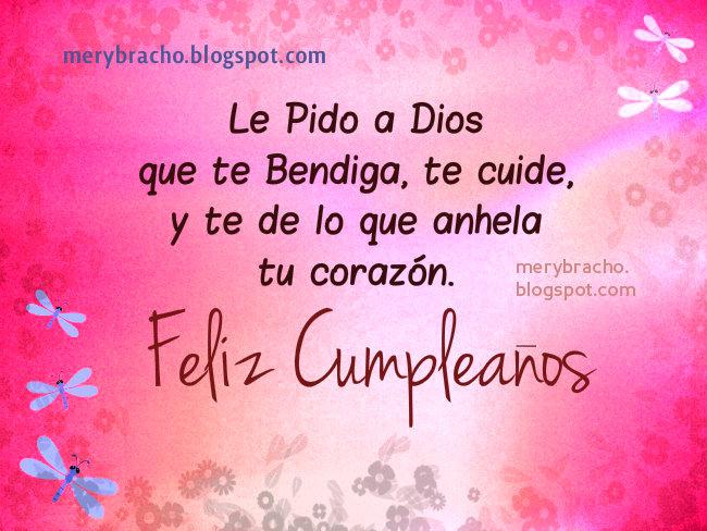 Feliz Cumpleaños. Le Pido a Dios que te Bendiga. imágenes cristianas felicitaciones, tarjetas cumpleaños.