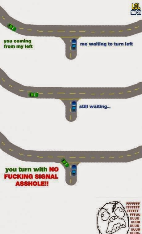 you turning with no fucking signal asshole - funny transportation picture