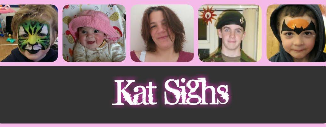 Kat Sighs...