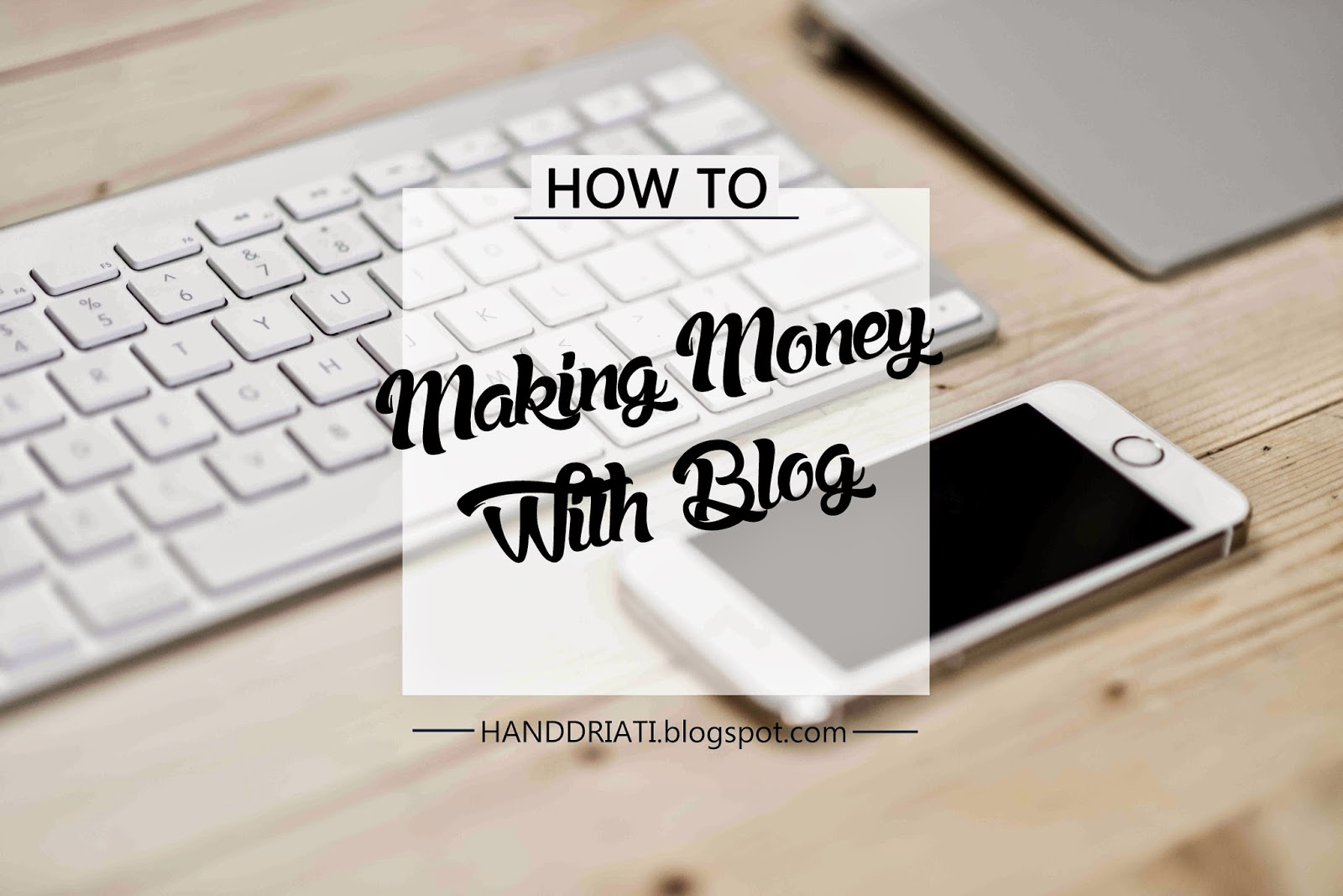 Making Money With Blog