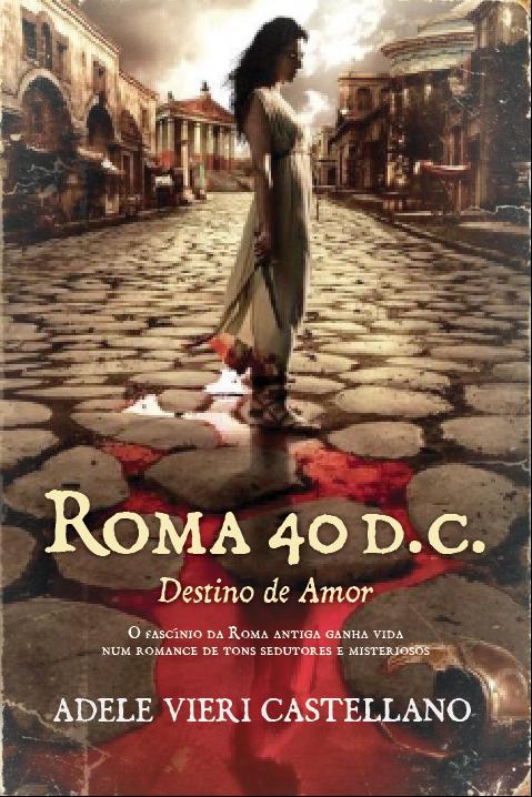 Roma 40 d.C. Destino do Amor