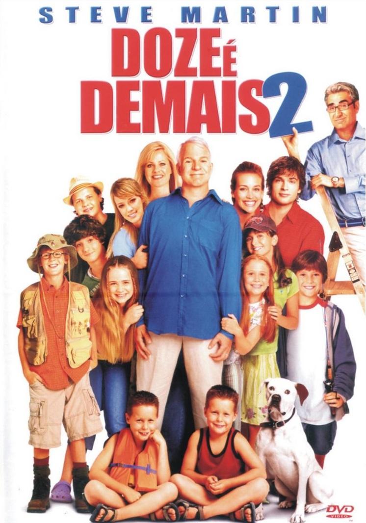 Doze é Demais 2 – Dublado (2005)