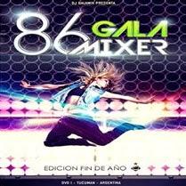 Gala Mixer 86 DVD Full Edicion Fin De Año (2015)