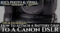 How To Attach A Battery Grip To A Canon DSLR | Photography Tips & Techniques