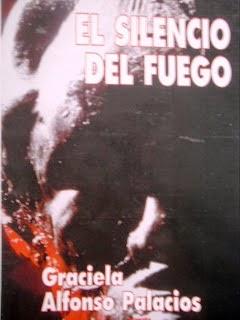 """""""El Silencio del Fuego"""""""