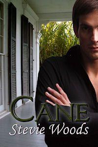 Cane by Stevie Woods