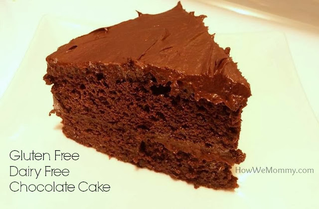 This is how we Mommy: Gluten Free Dairy Free Chocolate Cake