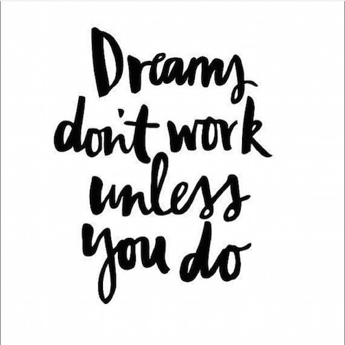 Dreams-Don't-Work