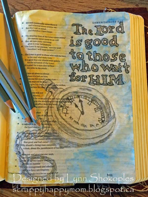 The Lord is good to those who wait for him bible journal page by Lynn Shokoples Lamentations 3:25-26