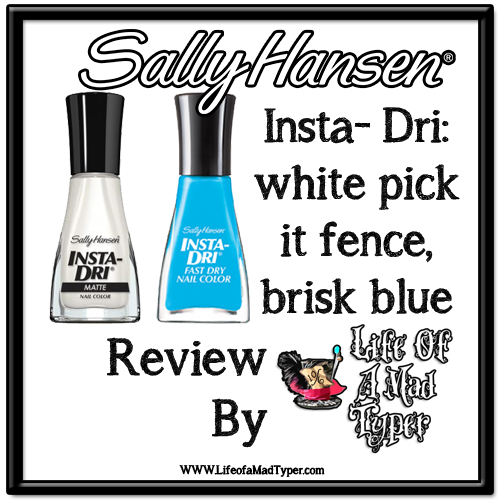 Sally Hansen Insta-Dri white pick it fence, Brisk blue