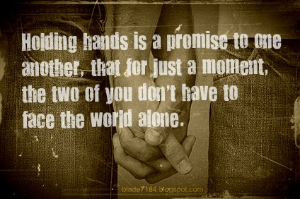 Relationship is Not Holding Hands When You Hold Someone's Hands