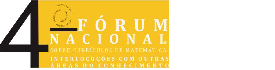 4º FÓRUM NACIONAL SOBRE CURRÍCULOS DE MATEMÁTICA
