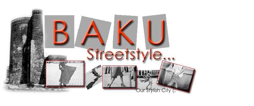 .Baku StreetStyle.